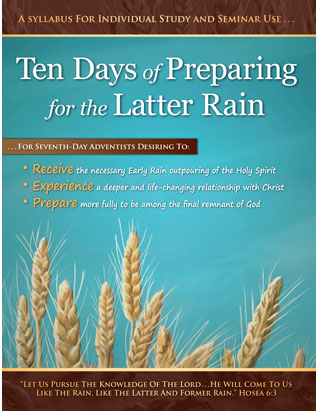 Ten Days of Preparing for the Latter Rain