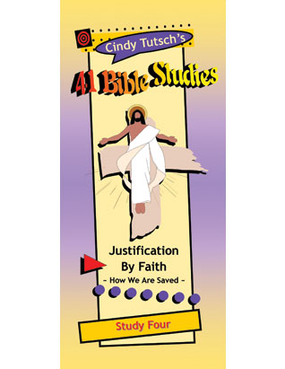 41 Bible Studies/#4 Justification by Faith