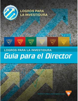 Investiture Achievement Director's Guide (Spanish)