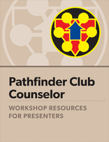 Pathfinder Counselor Certification - Presenter's Guide