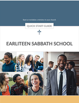 Earliteen Sabbath School -- Quick Start Guide