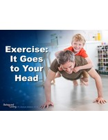 Exercise: It Goes to Your Head - Balanced Living - PowerPoint Download