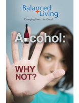 Alcohol: Why Not? - Balanced Living Tract (Pack of 25)