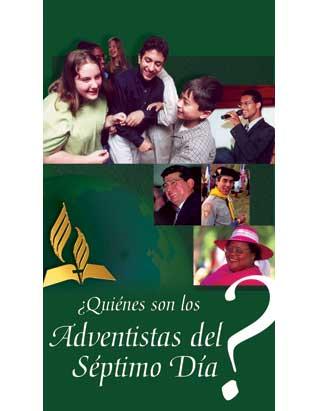 Quienes Son los Adventistas del Séptimo Día?
