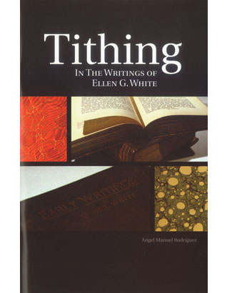 Tithing in the Writings of Ellen G. White
