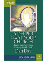 A Deeper Look at Your Church - Bible Study Guide