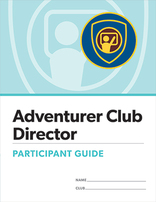 Adventurer Club Director Certification Participant Guide
