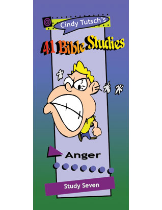 41 Bible Studies/#7 Anger
