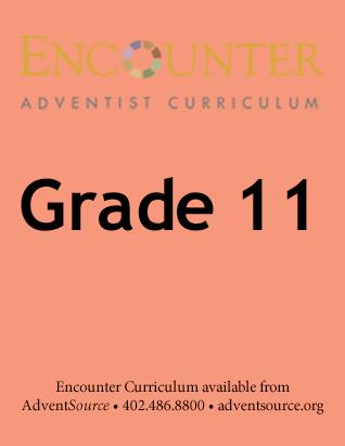 Encounter Adventist Curriculum - Grade 11