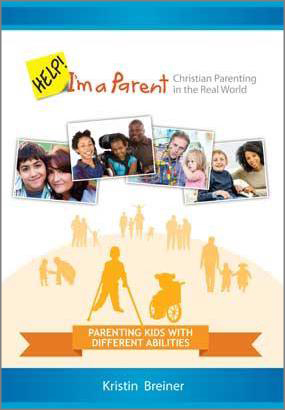 Help I'm a Parent: Parenting Kids with different Abilities