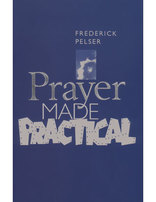 Prayer Made Practical
