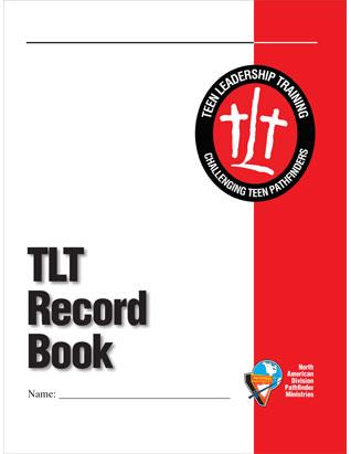Teen Leadership Training (TLT) Record Book