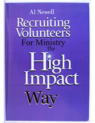 Recruiting Volunteers for Ministry the High Impact Way