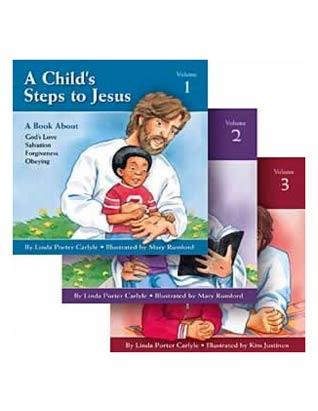 A Childs Steps to Jesus - 3 vol set