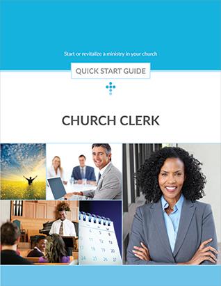Church Clerk -- Quick Start Guide