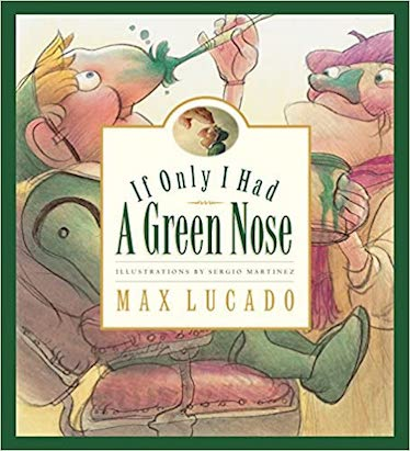 If Only I Had a Green Nose