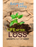 Life After Loss - Balanced Living Tract (Pack of 25)