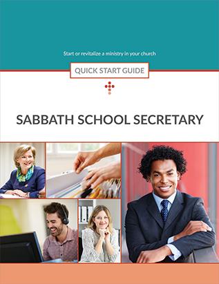 Sabbath School Secretary -- Quick Start Guide