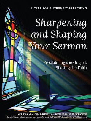 Sharpening and Shaping Your Sermon