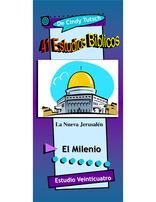 41 Estudios Bíblicos (Lección #24) - La Nueva Jerusalén y El Milenio
