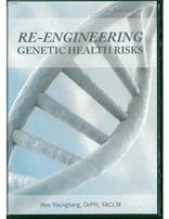 Re-Engineering Genetic Health Risks DVD Set