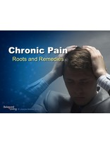 Chronic Pain: Roots and Remedies - Balanced Living - PowerPoint Download