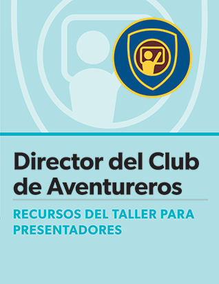 Adventurer Club Director Certification Presenter's Guide - Spanish