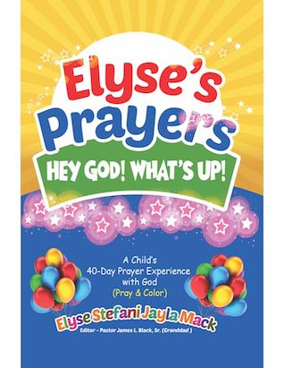 Elyse's Prayers - Hey God! What's Up