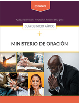 Prayer Ministries Quick Start Guide (Spanish)