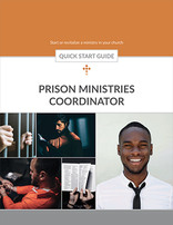 Prison Ministries Coordinator Quick Start Guide