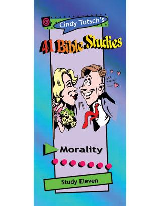 41 Bible Studies/#11 Morality