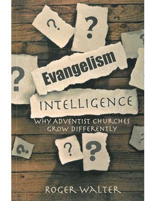 Evangelism Intelligence: Why Adventist Churches Grow Differently