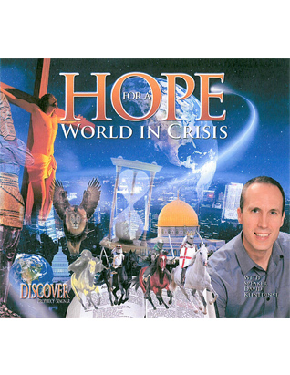 Hope for a World in Crisis DVD Set