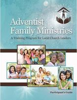 Adventist Family Ministries Participant Booklet