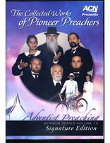 The Collected Works of Pioneer Preachers DVD