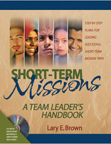 Short-Term Missions: A Team Leader's Handbook