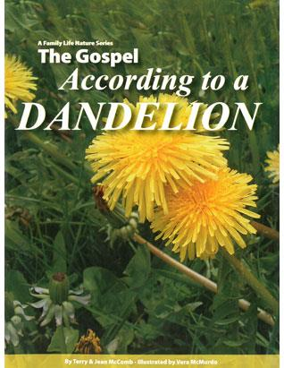 The Gospel According to a Dandelion