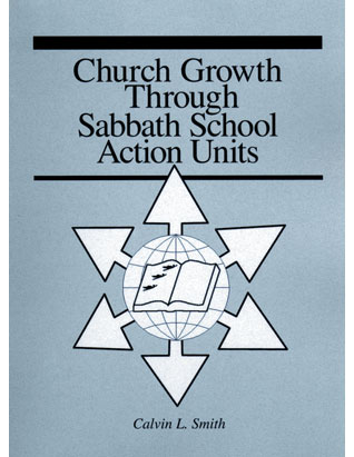 Church Growth Through Sabbath School Action Units