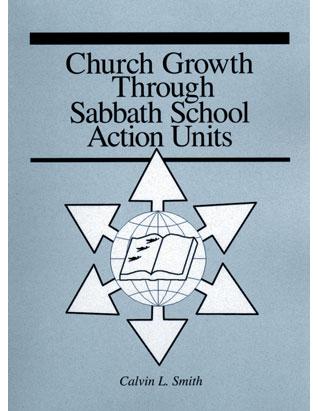 Church Growth Through Sabbath School Action Units