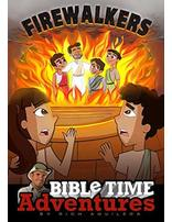 Firewalkers: Bible Time Adventures