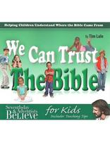 We Can Trust the Bible