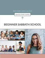 Beginner Sabbath School -- Quick Start Guide