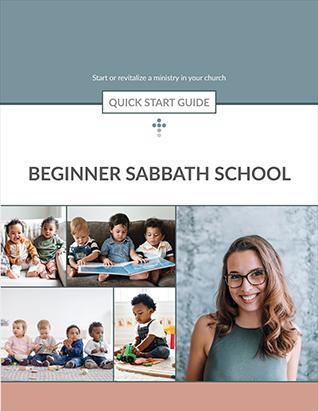Beginner Sabbath School -- Quick Start Guide