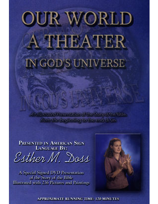 Our World A Theater in God's Universe