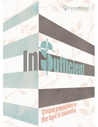 InSufficient: Unique Presentations on the Topic of Stewardship