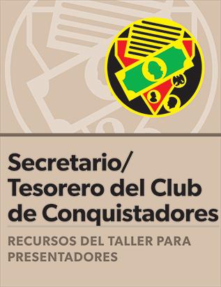 Certificación para Secretario/Tesorero del club de Conquistadores: Guía del presentador