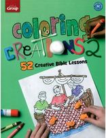 Coloring Creations 2: 52 Bible Activity Pages