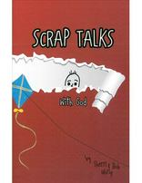 Scrap Talks with God