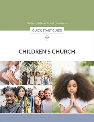 Children's Church Quick Start Guide