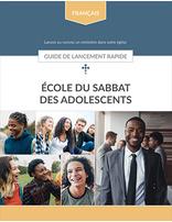 Earliteen Sabbath School (French) - Quick Start Guide